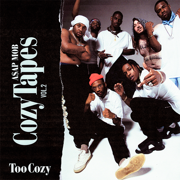 A$AP Mob Cozy Tapes Vol.2